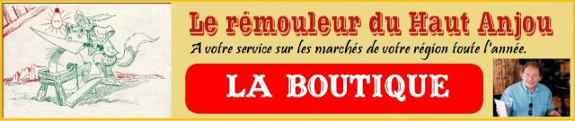 La boutique du rémouleur du Haut Anjou